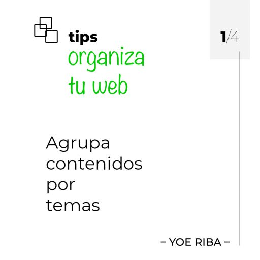Organiza tu web. Agrupa contenidos por temas de tu nicho.